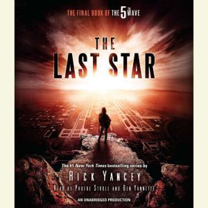 The Last Star The Final Book of The 5th Wave, Rick Yancey