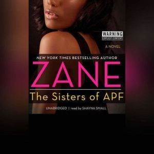The Sisters of APF: The Indoctrination of Soror Ride Dick, Zane