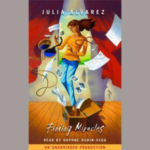 Finding Miracles, Julia Alvarez