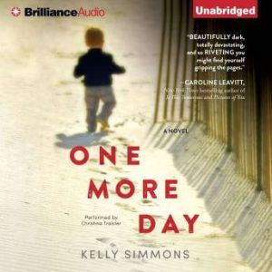 One More Day, Kelly Simmons