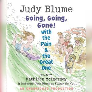 Going, Going, Gone! with the Pain and the Great One, Judy Blume