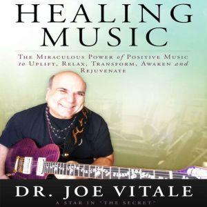 Healing Music, Joe Vitale