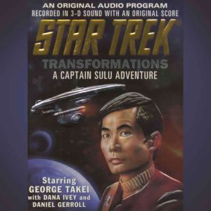 Star Trek: Transformations: A Captain Sulu Adventure, Dave Stern