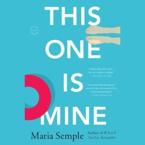 This One Is Mine, Maria Semple