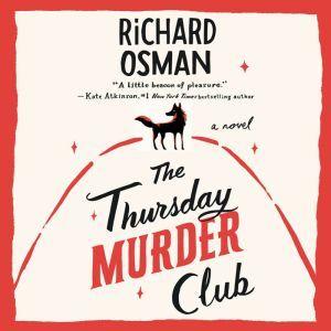 The Thursday Murder Club A Novel, Richard Osman
