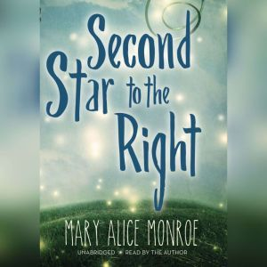 Second Star to the Right, Mary Alice Monroe