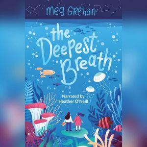 The Deepest Breath, Meg Grehan
