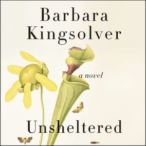 Unsheltered, Barbara Kingsolver