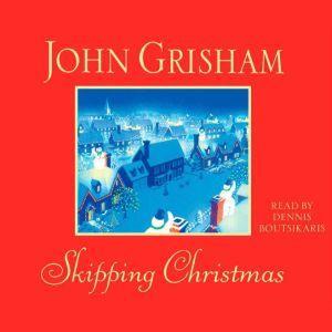 Skipping Christmas, John Grisham