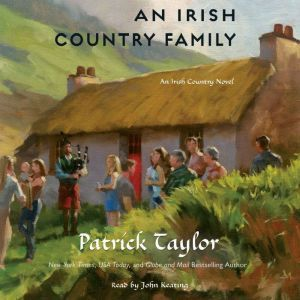 An Irish Country Family: An Irish Country Novel, Patrick Taylor