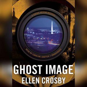 Ghost Image: A Sophie Medina Mystery, Ellen Crosby