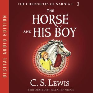 The Horse and His Boy, C. S. Lewis