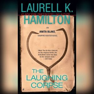 The Laughing Corpse, Laurell K. Hamilton
