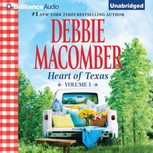 Heart of Texas, Volume 1: Lonesome Cowboy and Texas Two-Step, Debbie Macomber