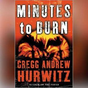 Minutes to Burn, Gregg Hurwitz