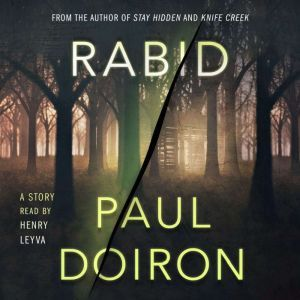 Rabid: A Mike Bowditch Short Mystery, Paul Doiron