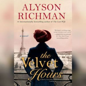 The Velvet Hours, Alyson Richman