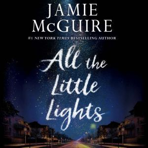 All the Little Lights, Jamie McGuire