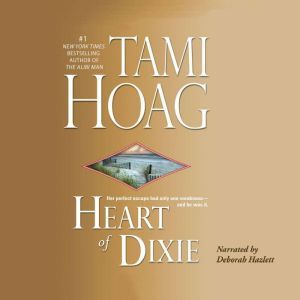 Heart of Dixie, Tami Hoag