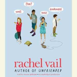 Well, That Was Awkward, Rachel Vail