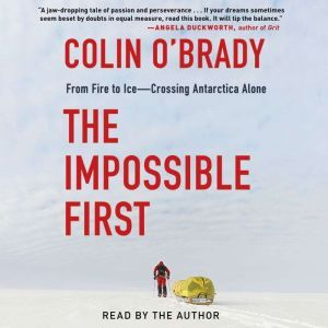 The Impossible First, Colin O'Brady