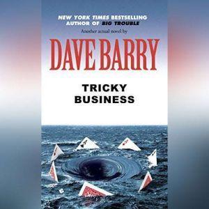 Tricky Business, Dave Barry