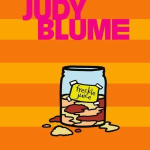 Freckle Juice, Judy Blume