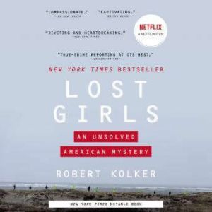 Lost Girls An Unsolved American Mystery, Robert Kolker