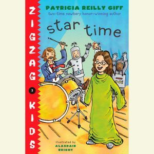 Star Time: Zigzag Kids Book 4, Patricia Reilly Giff