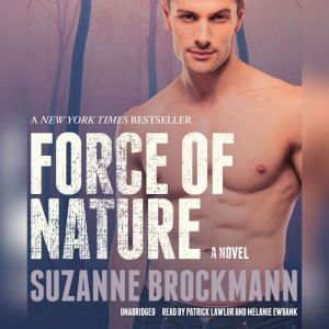 Force of Nature, Suzanne Brockmann
