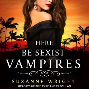 Here Be Sexist Vampires, Suzanne Wright
