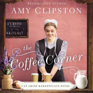 The Coffee Corner, Amy Clipston