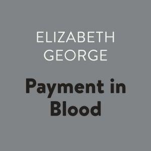 Payment in Blood, Elizabeth George