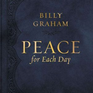 Peace for Each Day, Billy Graham