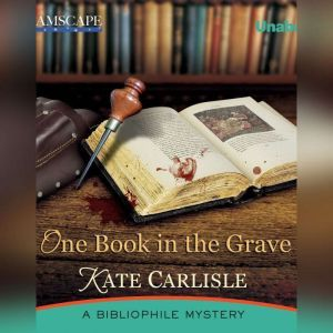 One Book in the Grave: A Bibliophile Mystery, Kate Carlisle