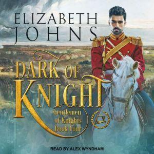 Dark of Knight, Elizabeth Johns