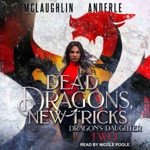 Dead Dragon, New Tricks, Michael Anderle