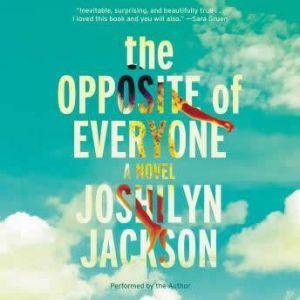 The Opposite of Everyone, Joshilyn Jackson