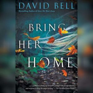 Bring Her Home, David Bell