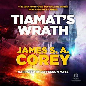 Tiamat's Wrath, James S.A. Corey