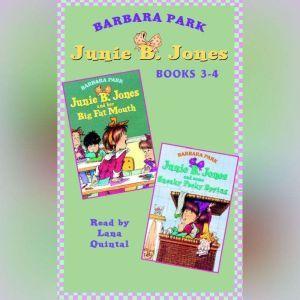 Junie B. Jones: Books 3-4: Junie B. Jones #3 and #4, Barbara Park