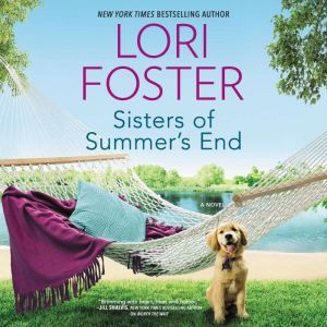 Sisters of Summer's End, Lori Foster