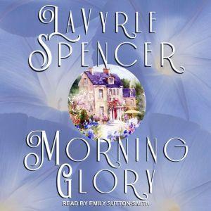 Morning Glory, LaVyrle Spencer