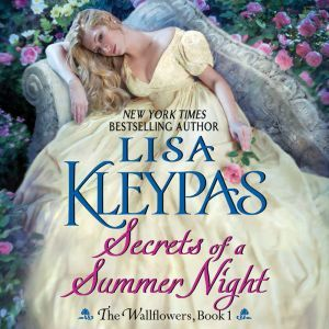 Secrets of a Summer Night The Wallflowers, Book 1, Lisa Kleypas