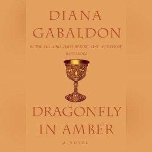Dragonfly in Amber: Sequel to Outlander, Diana Gabaldon