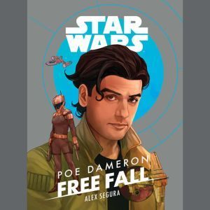 Star Wars Poe Dameron: Free Fall, Alex Segura
