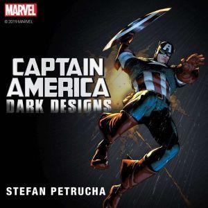 Captain America Dark Designs, Stefan Petrucha