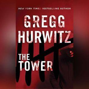 The Tower, Gregg Hurwitz
