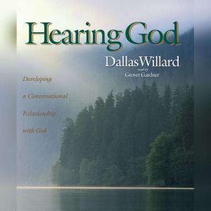Hearing God: Developing a Conversational Relationship with God, Dallas Willard