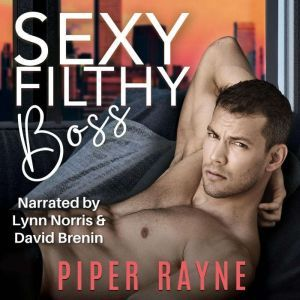 Sexy Filthy Boss, Piper Rayne